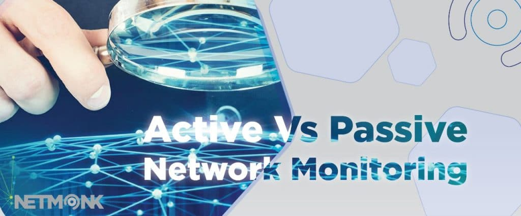 Gambar Active Vs Passive Network Monitoring