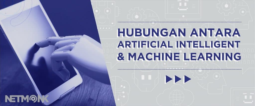 Hubungan Antara Artificial Intelligence dan Machine Learning - Ketitik