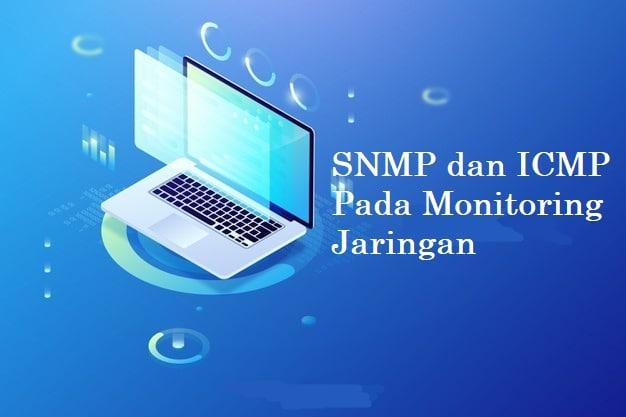 SNMP dan ICMP Pada Monitoring Jaringan - NetMonk