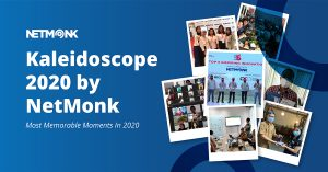 Kaleidoscope 2020 by NetMonk: 7 Most memorable Moments In 2020