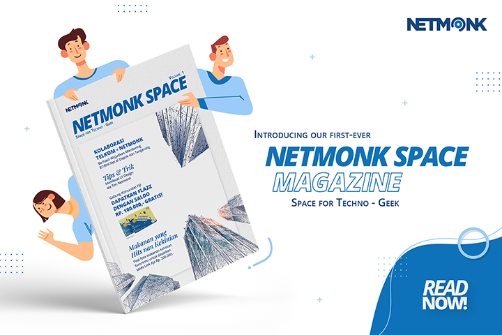 Netmonk Space:  The Space for Techno Geek Vol. 1