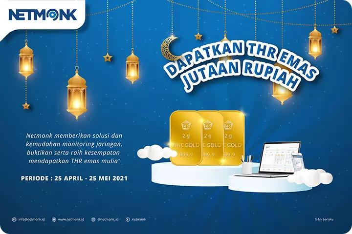 Netmonk Bagi-bagi THR Emas